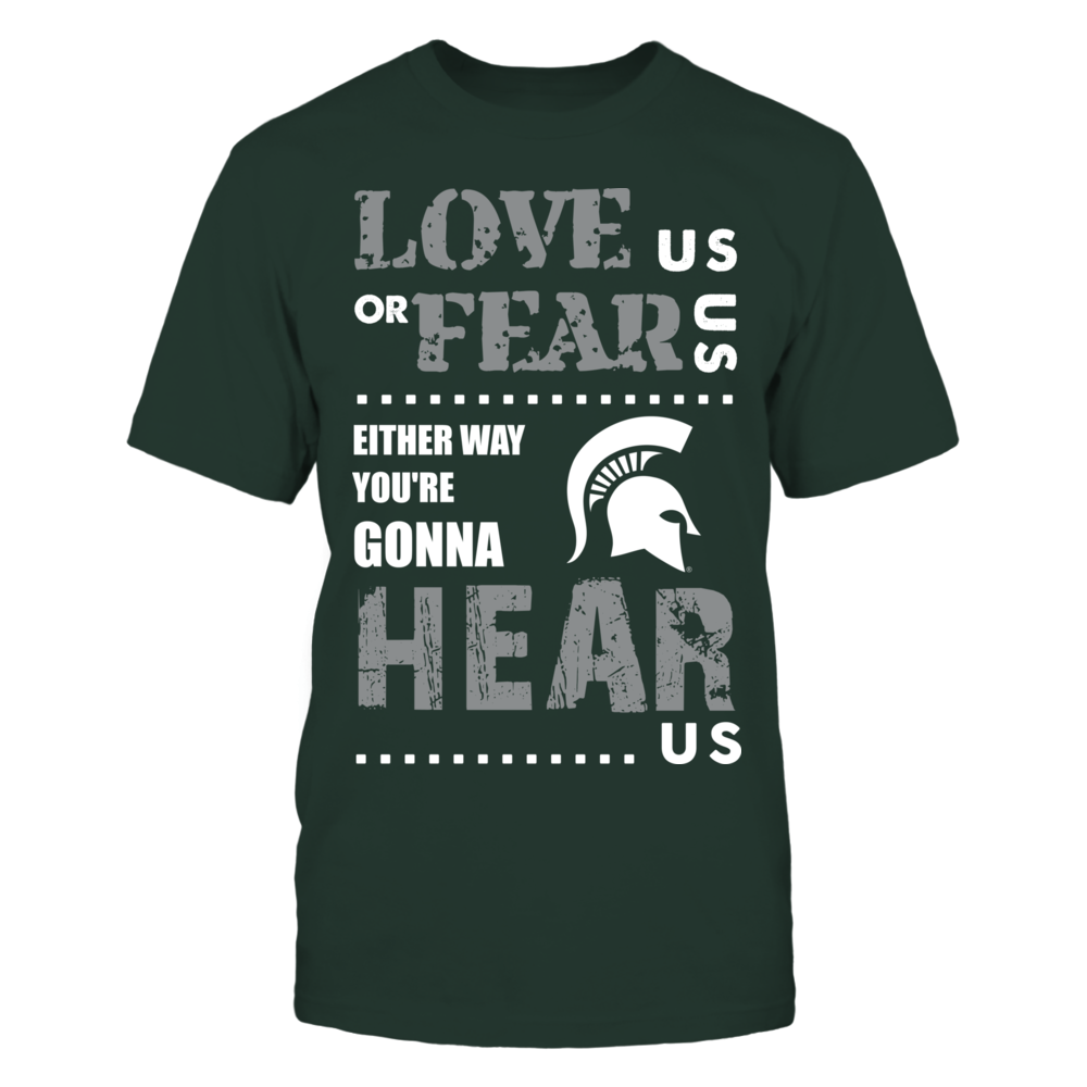 Michigan State Spartans - Love Us or Fear Us Front picture