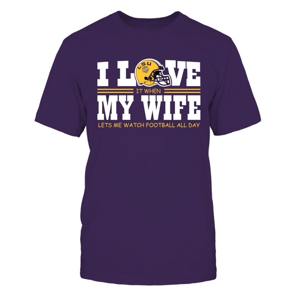 LSU Tigers - I Love My Wife Front picture