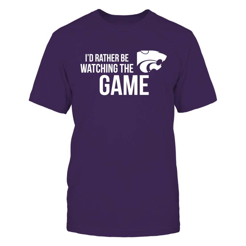 I'd Rather Be Watching The Game Kansas State Front picture