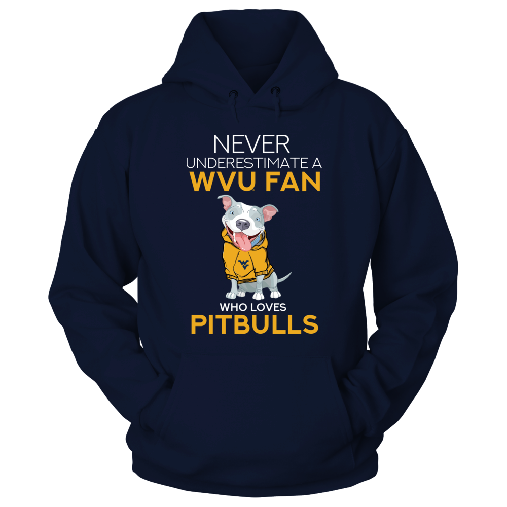 West Virginia Mountaineers - Never Underestimate An WVU Fan Who Loves Pitbull Front picture