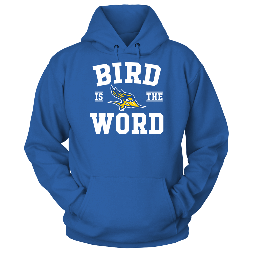 Cal State Bakersfield Roadrunners Cal State Bakersfield Roadrunners - Bird Is The Word FanPrint