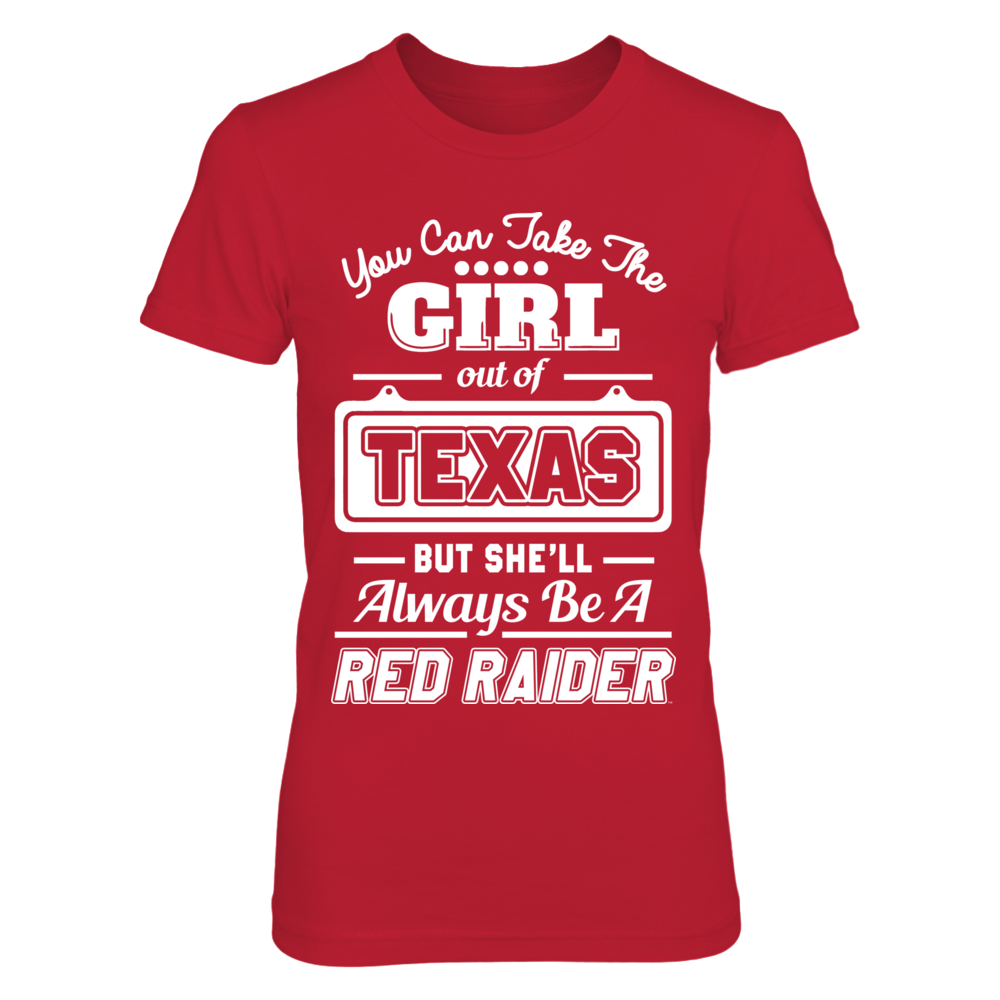 Texas Tech Red Raiders - Take The Girl Out Front picture