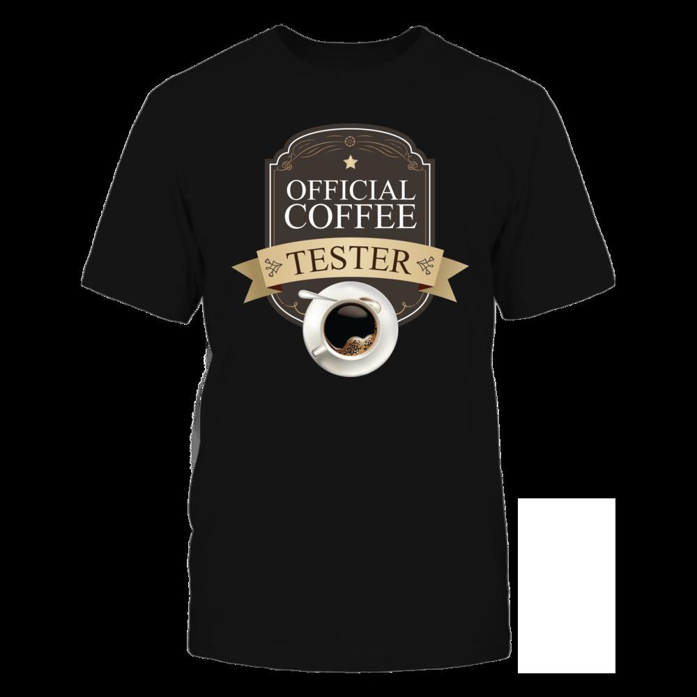 TShirt Hoodie Official Coffee Tester FanPrint