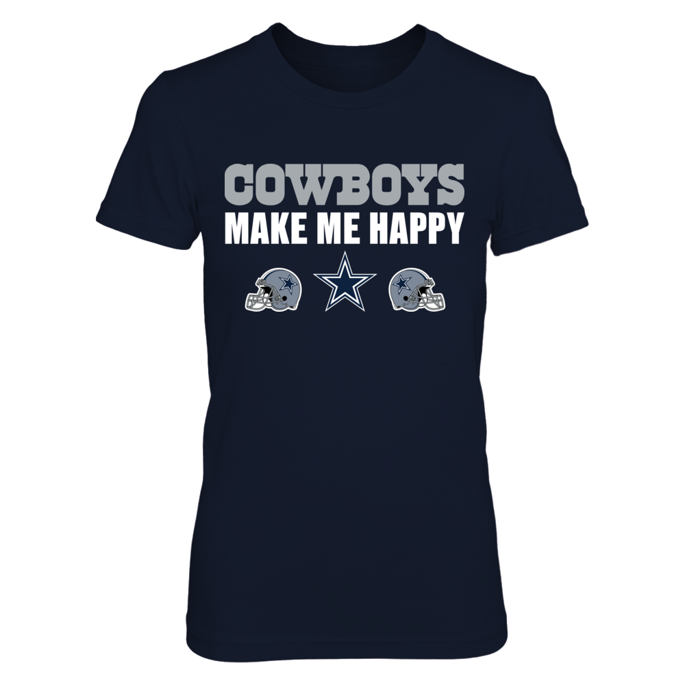 COWBOYS MAKE ME HAPPY Front picture