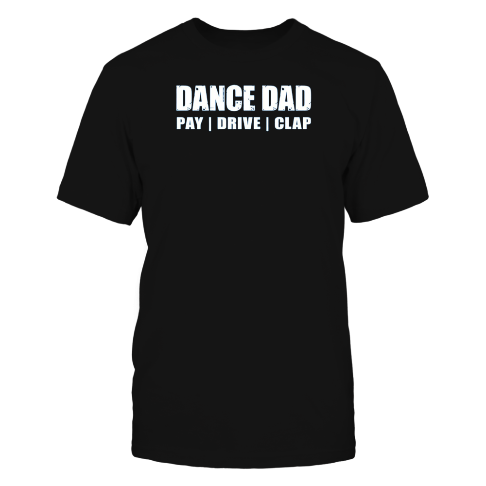 TShirt Hoodie Dancing Recital Pay Drive Clap Funny TShirt FanPrint