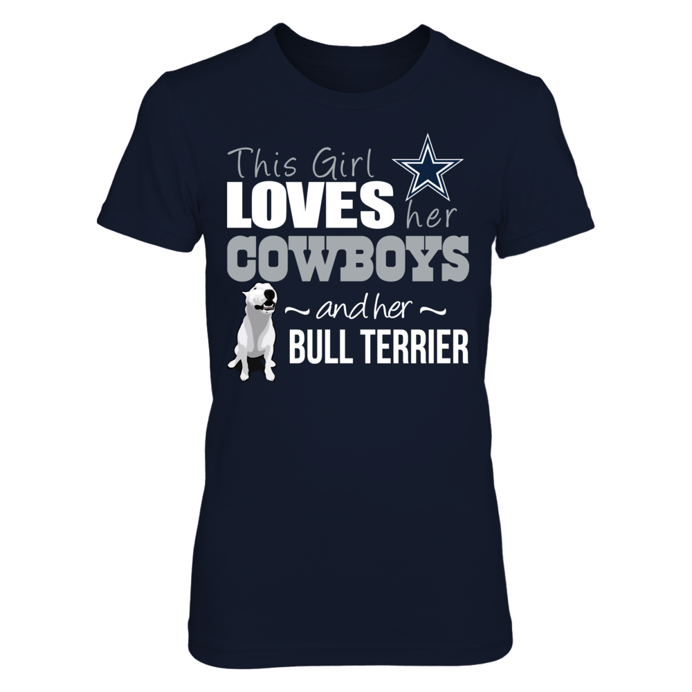 THIS GIRL LOVES HER COWBOYS AND HER BULL TERRIER Front picture