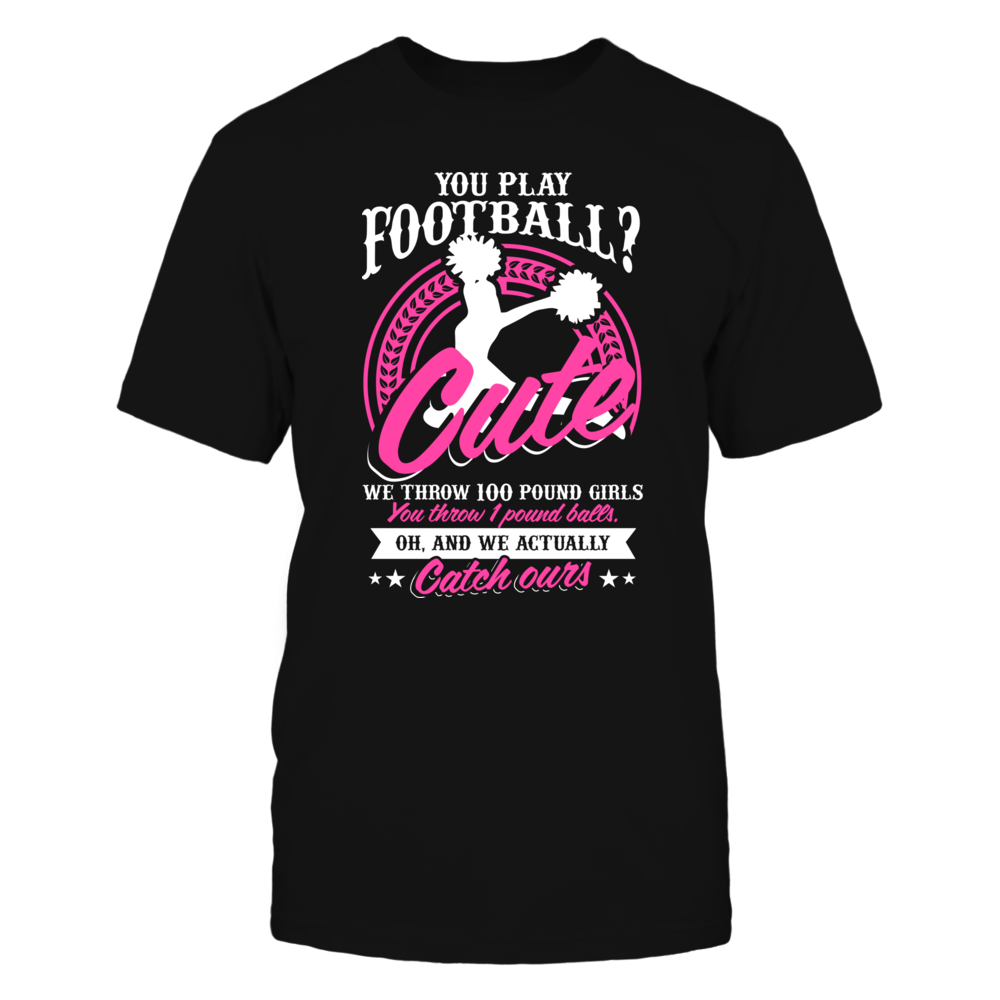 TShirt Hoodie YOU PLAY FOOTBALL CUTE FanPrint