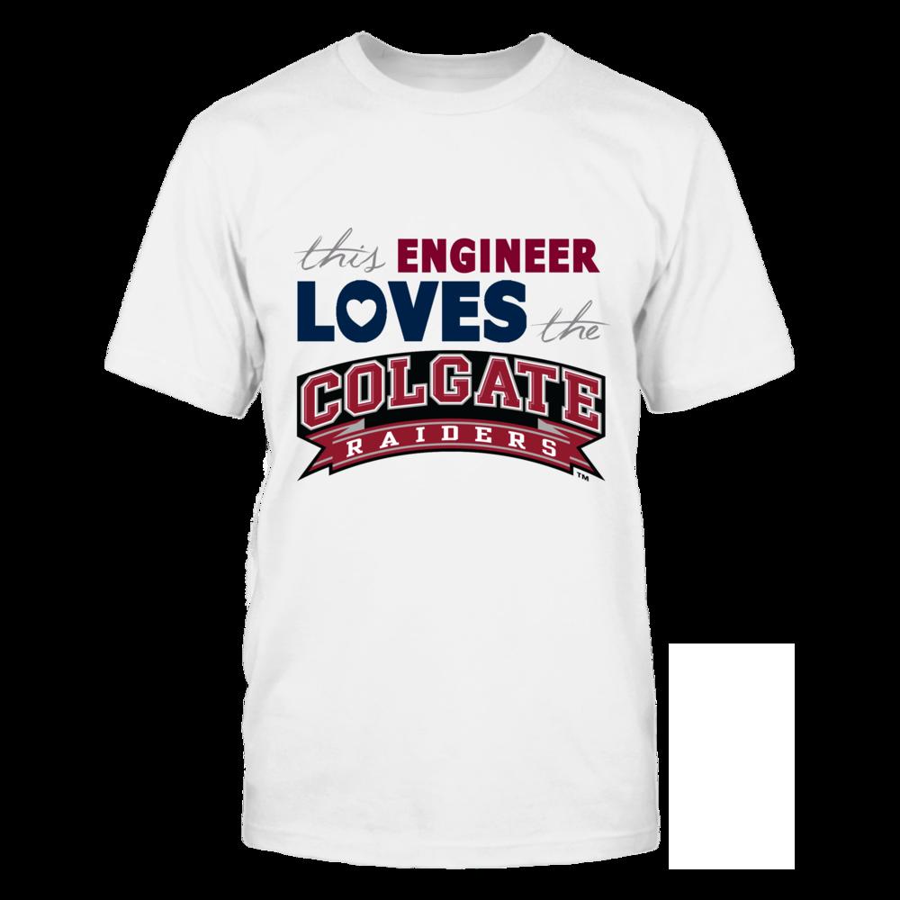 Colgate Raiders This Engineer Loves The Colgate Raiders FanPrint