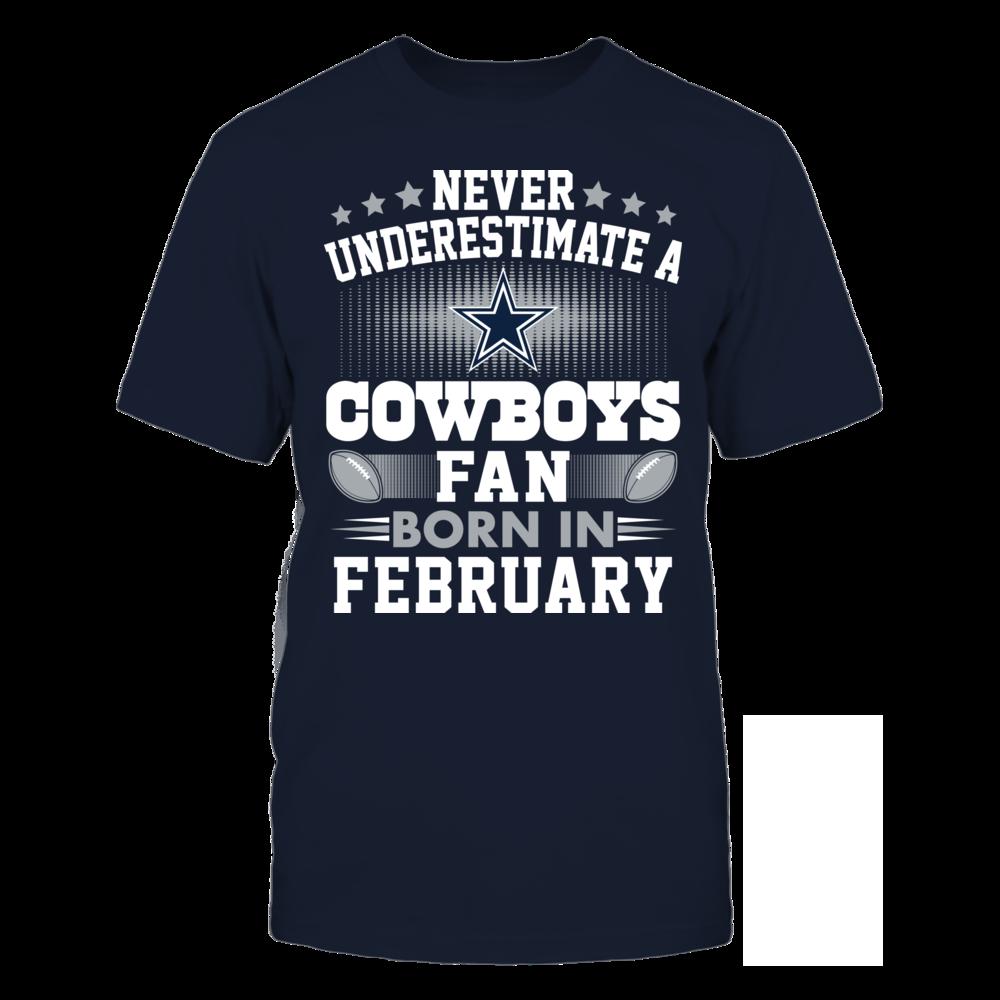 Dallas Cowboys - Never Underestimate A Fan Born In February Front picture