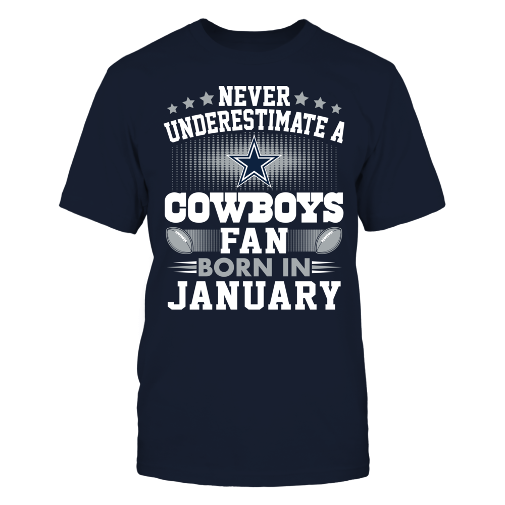 Dallas Cowboys - Never Underestimate A Fan Born In January Front picture