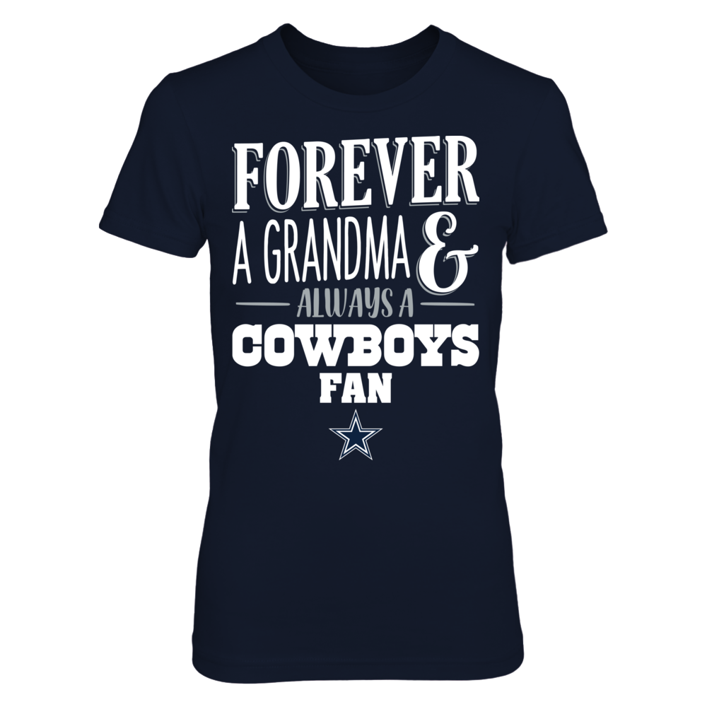 Dallas Cowboys - Forever A Grandma Always A Front picture