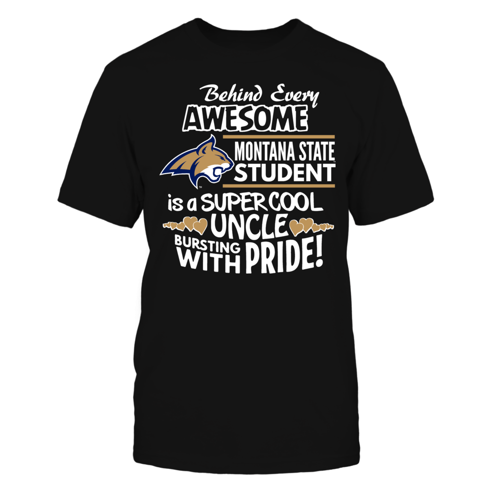 Montana State University Super Cool Uncle Front picture