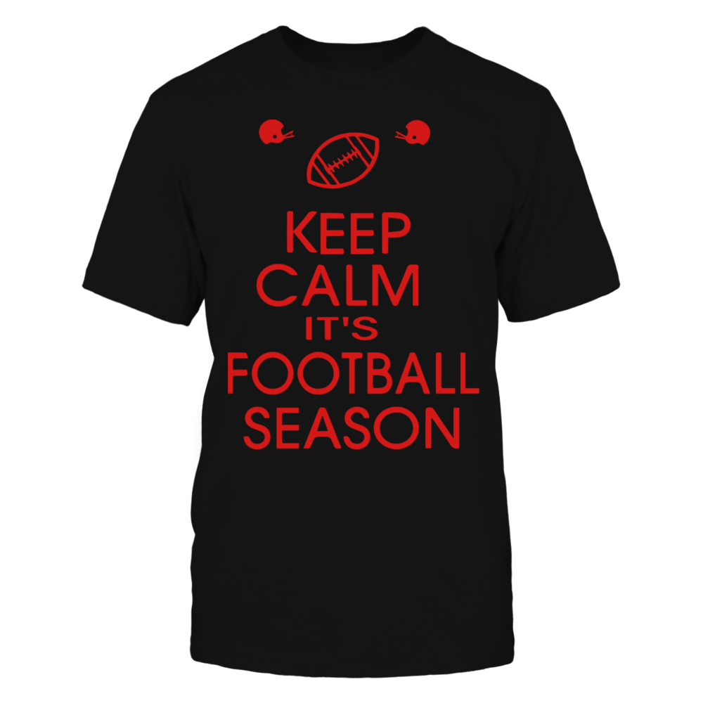 TShirt Hoodie KEEP CALM IT'S FOOTBALL SEASON T-Shirt FanPrint