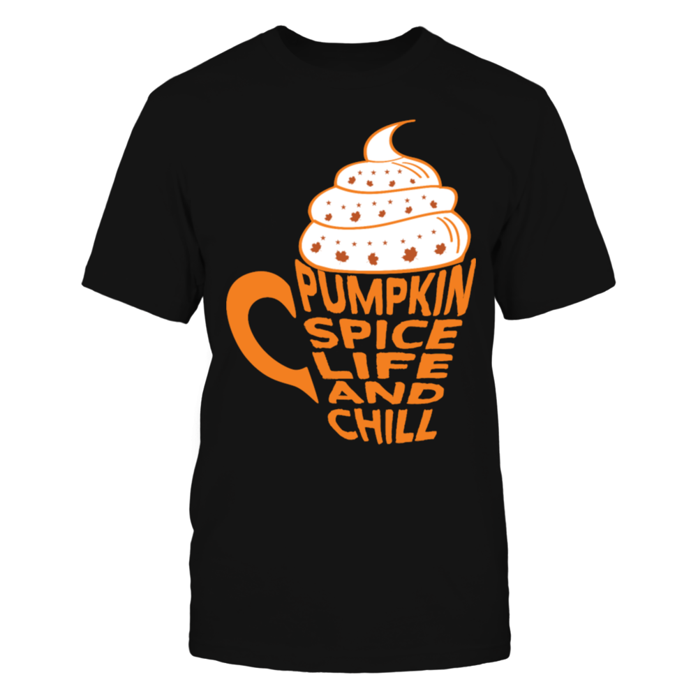 TShirt Hoodie Pumpkin Spice and Chill Latte Coffee Thanksgiving T-Shirt FanPrint