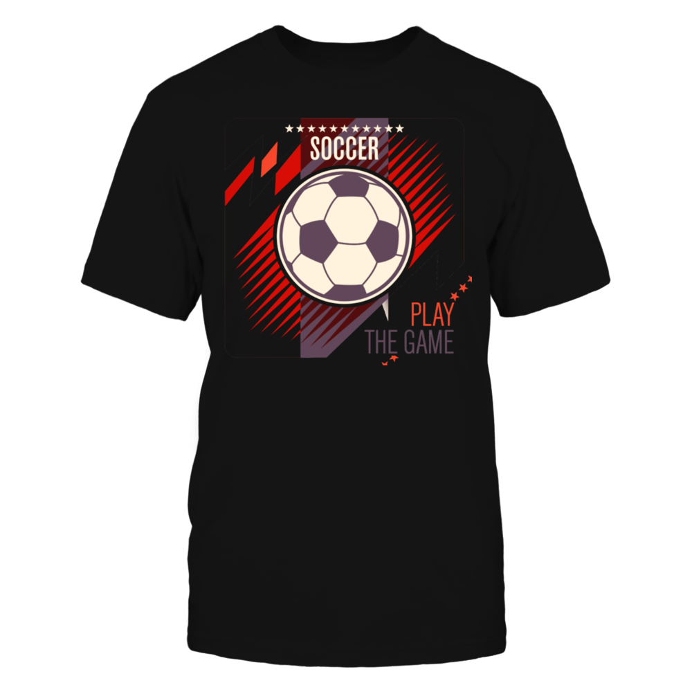 TShirt Hoodie Soccer player T-shirt - Play the game T-Shirt FanPrint