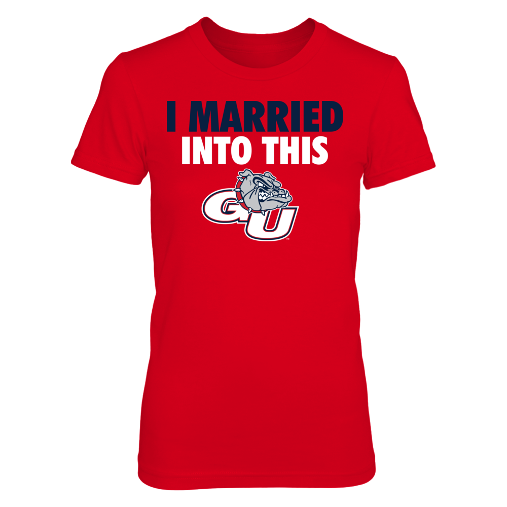 Gonzaga Bulldogs - I Married Into This Front picture