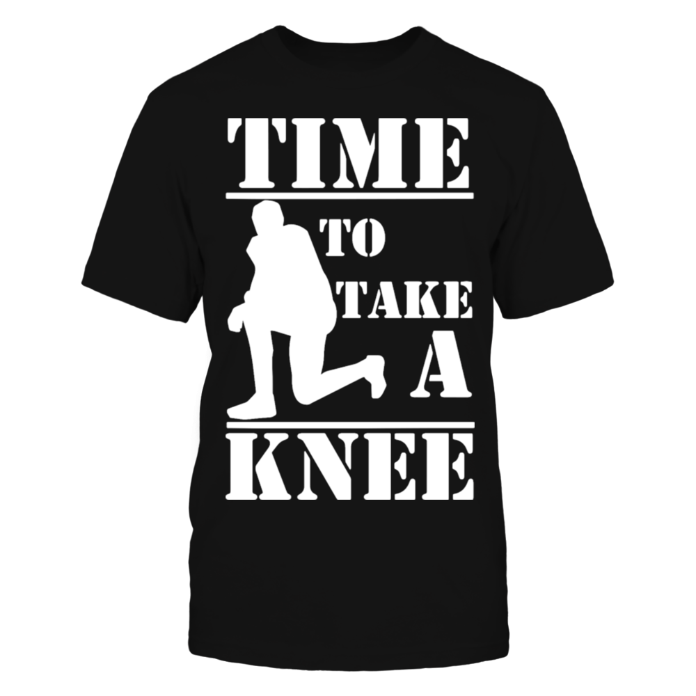 TShirt Hoodie Time To Take A Knee T-Shirt FanPrint
