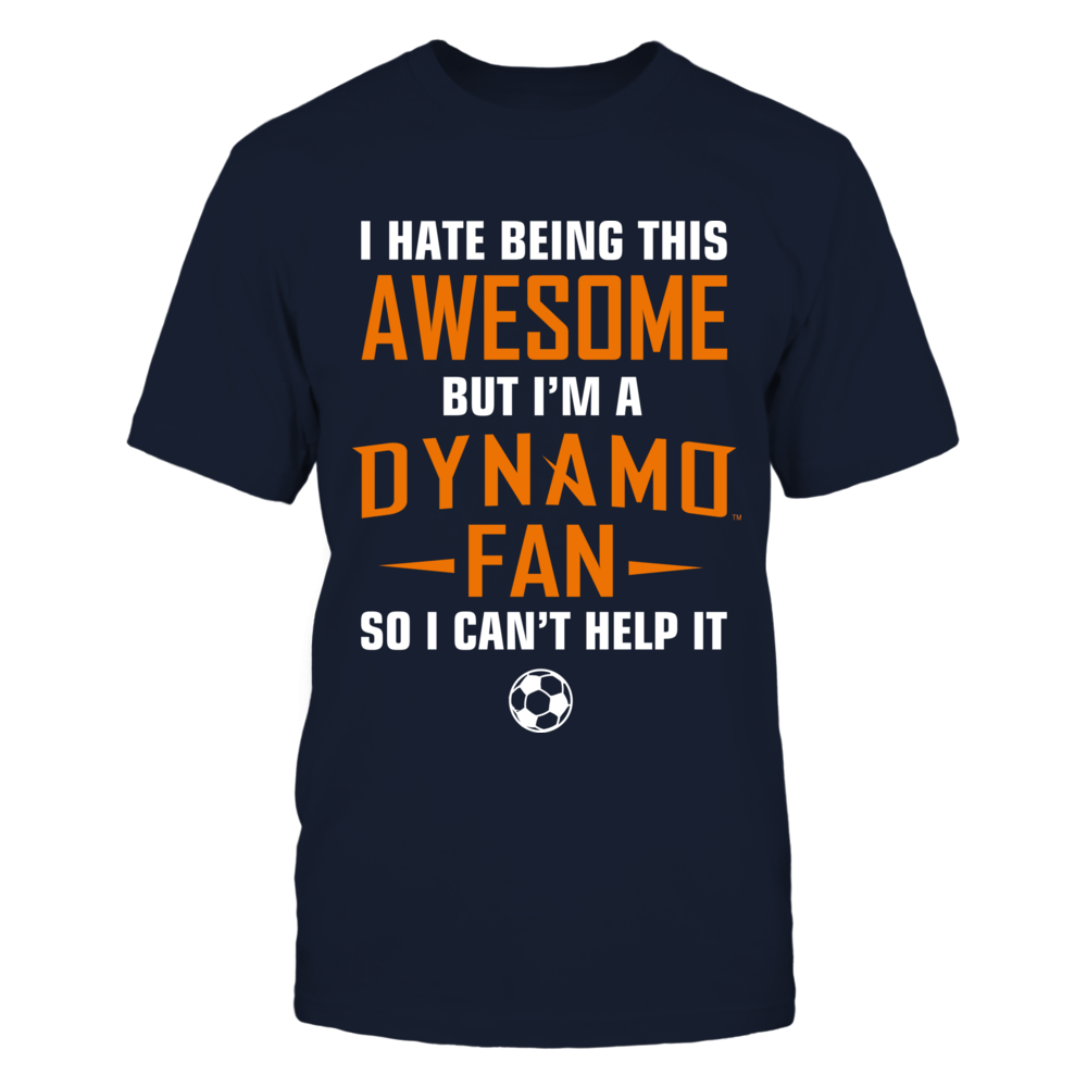 I hate being this awesome but I'm a Dynamo Fan so i can't help it Front picture