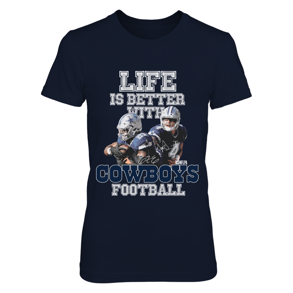 Life Is Better With Cowboys Football Front picture