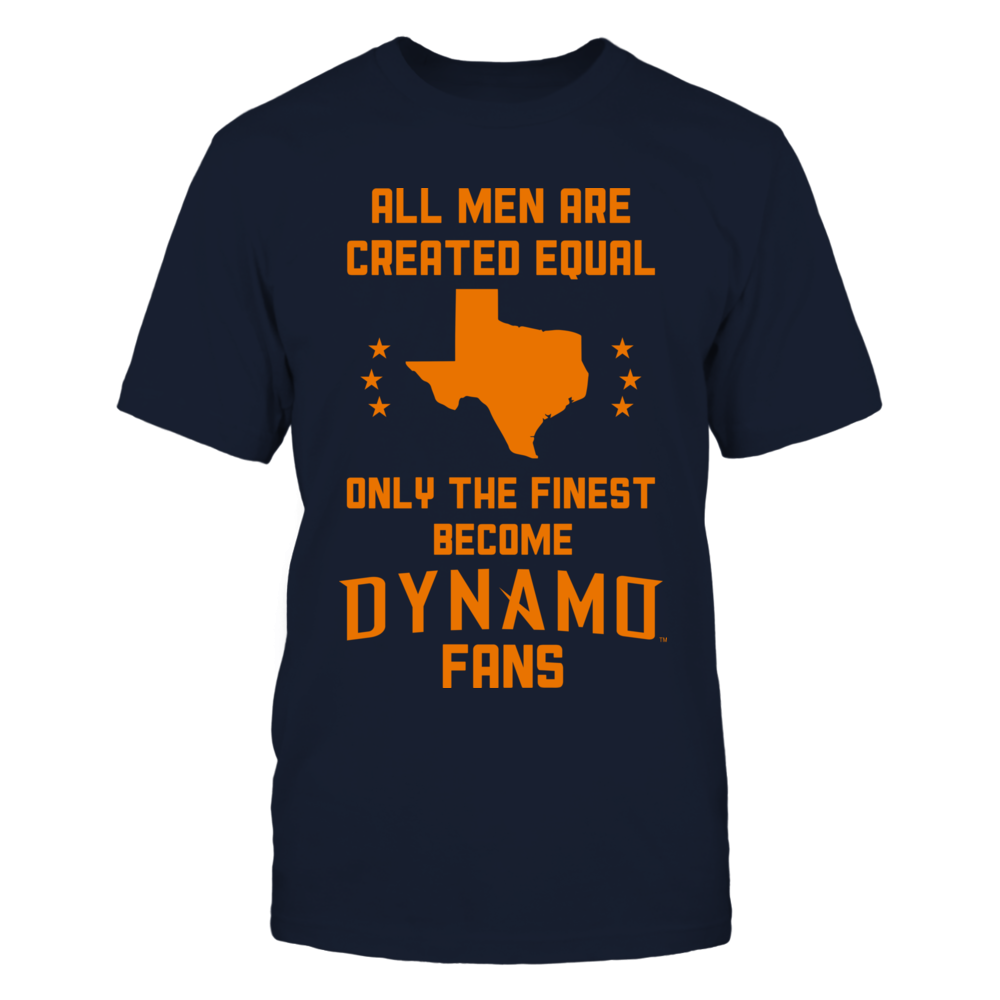 All men are created equal, Only the finest become the Dynamo (O) Front picture