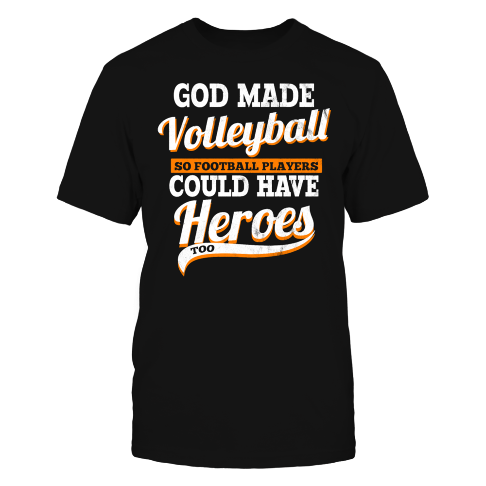 God made volleyball players T-Shirt Front picture