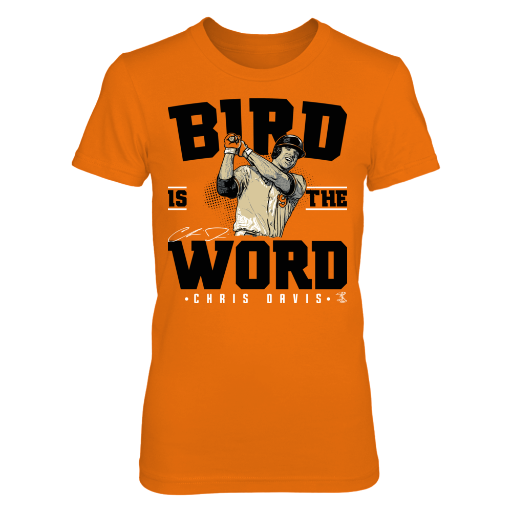 Chris Davis Chris Davis - Bird Is The Word FanPrint