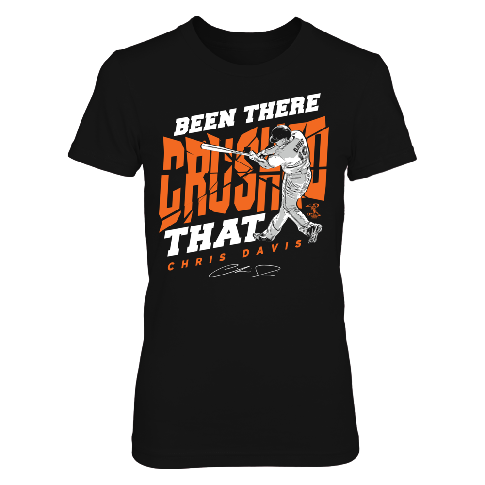 Chris Davis Chris Davis - Been There Crushed That FanPrint