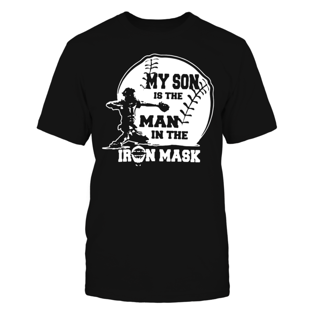 My son is the man in the iron mask T-Shirt Front picture