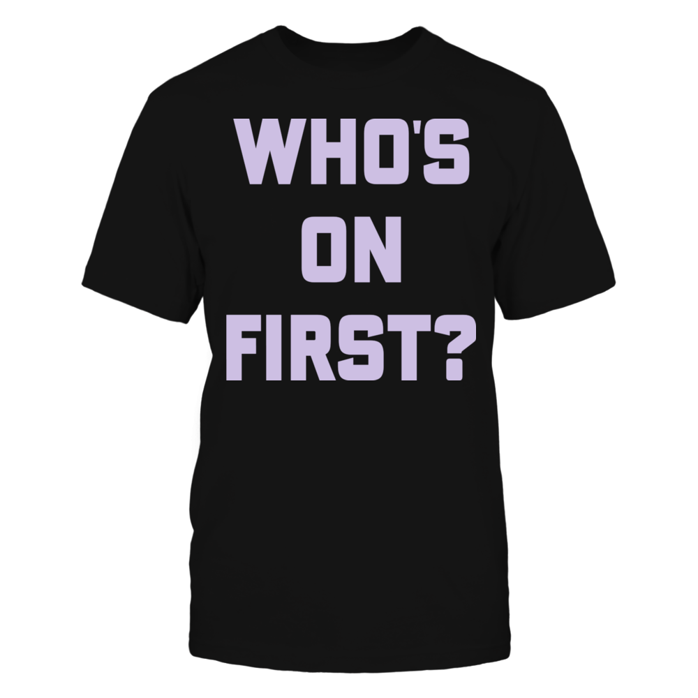 Who's on First T-Shirt Front picture