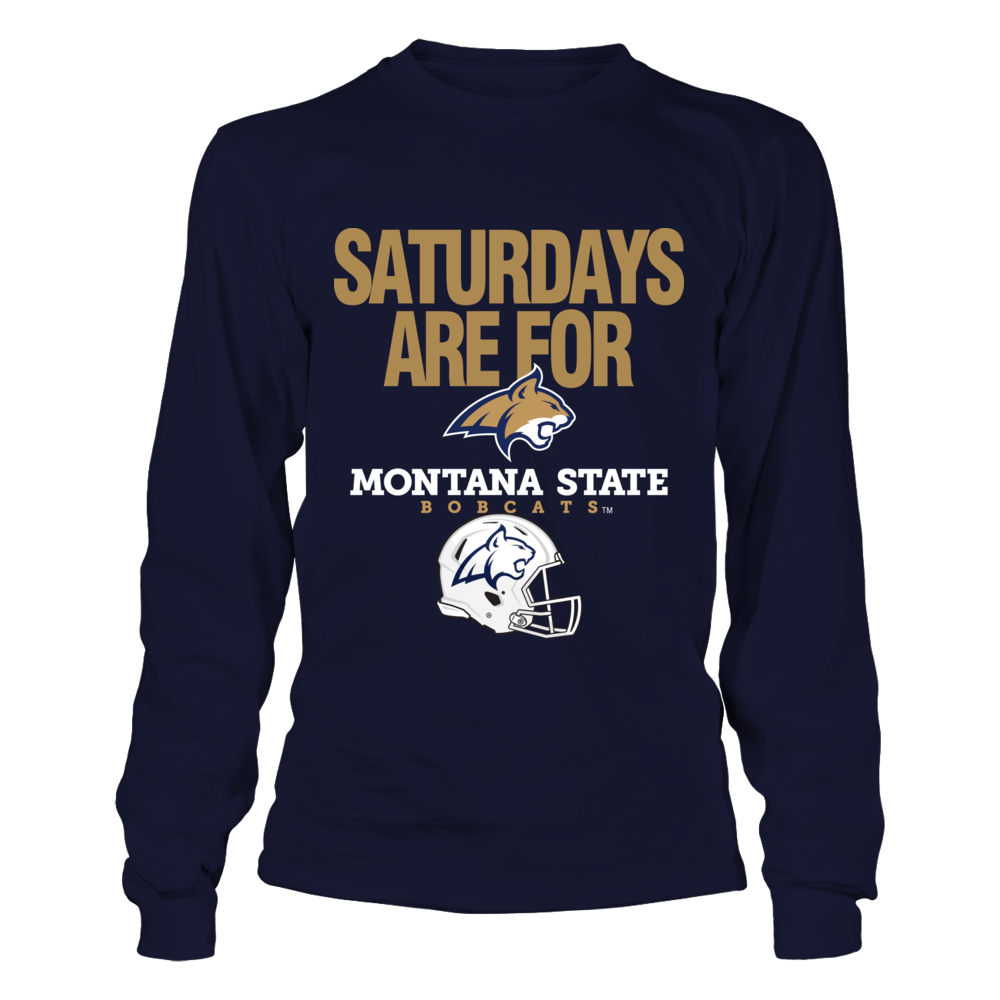 Montana State Bobcats - Saturdays Are For Montana State Bobcats Front picture