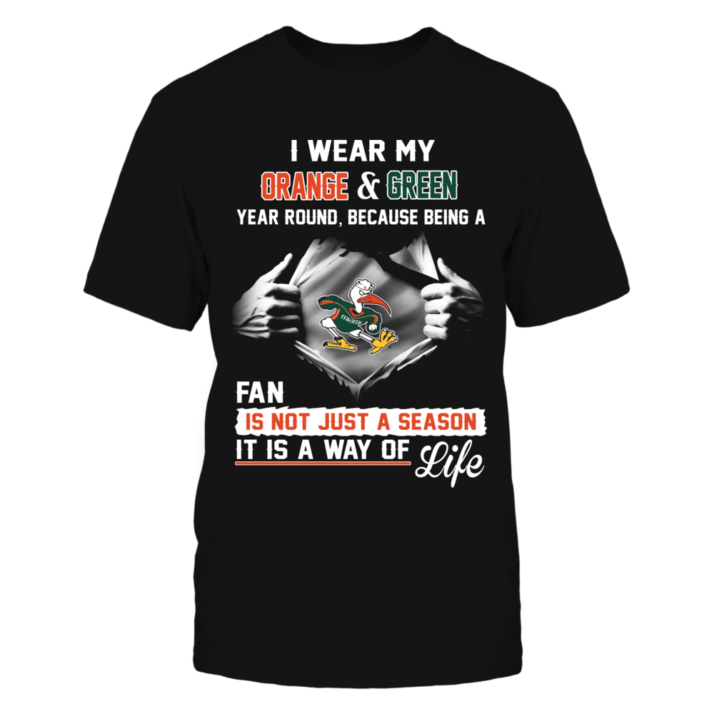 Miami Hurricanes Is A Way Of Life Front picture