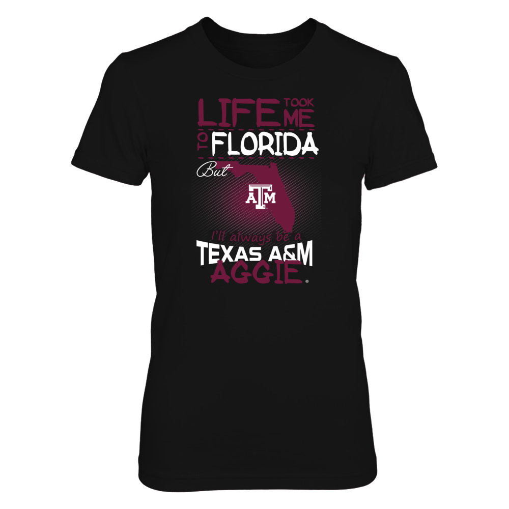 Texas A&M Aggies - Life Took Me To Florida Front picture