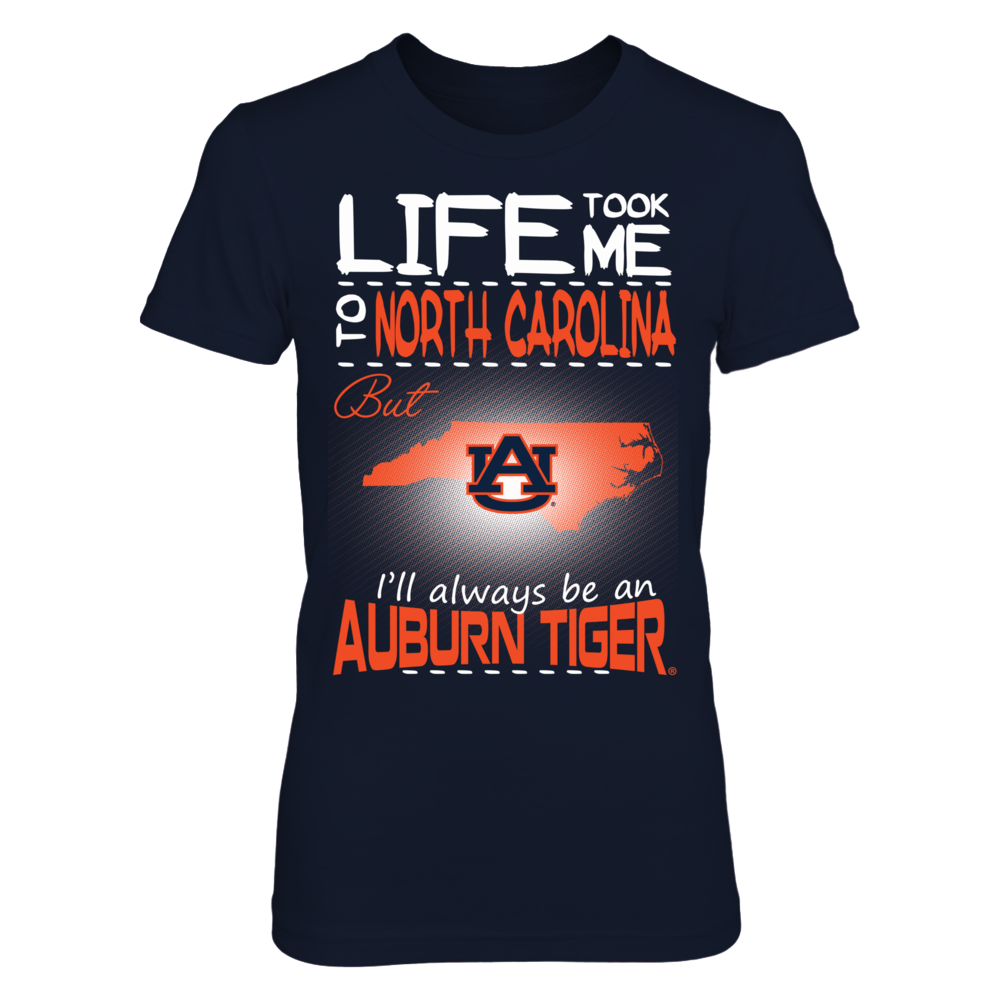 Auburn Tigers - Life Took Me To North Carolina Front picture
