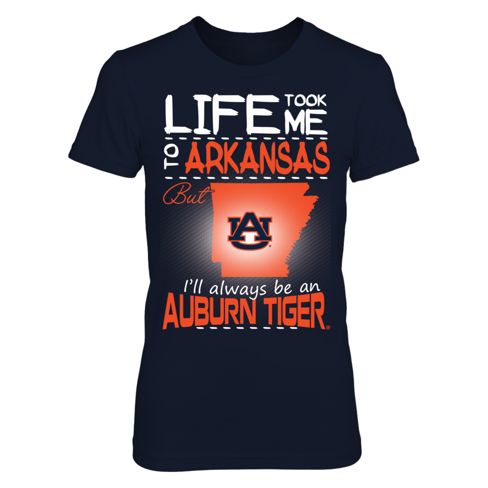 Auburn Tigers - Life Took Me To Arkansas Front picture
