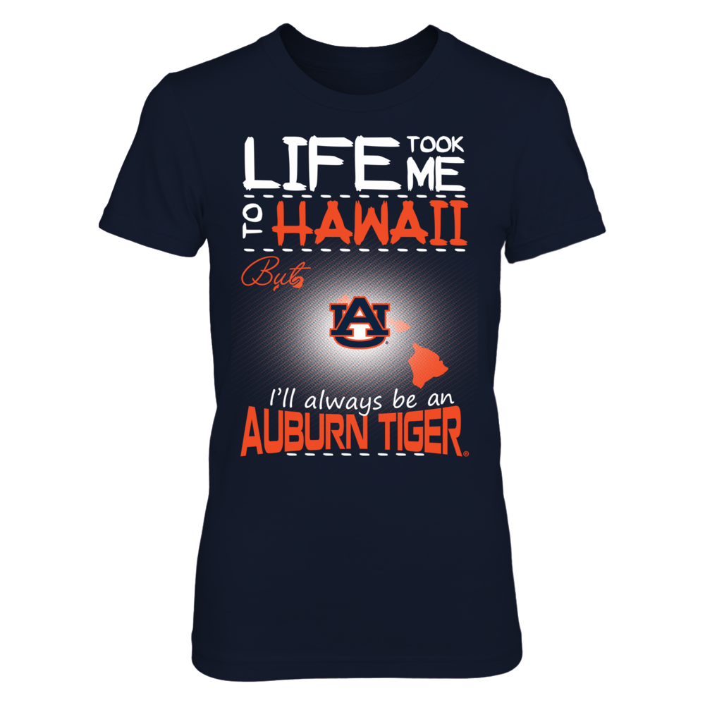 Auburn Tigers - Life Took Me To Hawaii Front picture