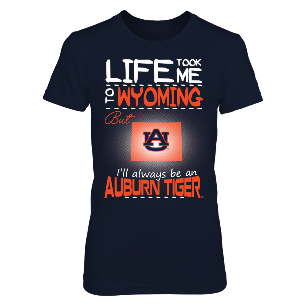Auburn Tigers - Life Took Me To Wyoming Front picture