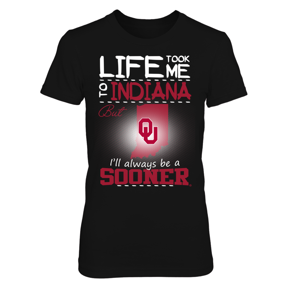 Oklahoma Sooners - Life Took Me To Indiana Front picture