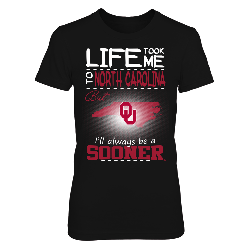 Oklahoma Sooners - Life Took Me To North Carolina Front picture