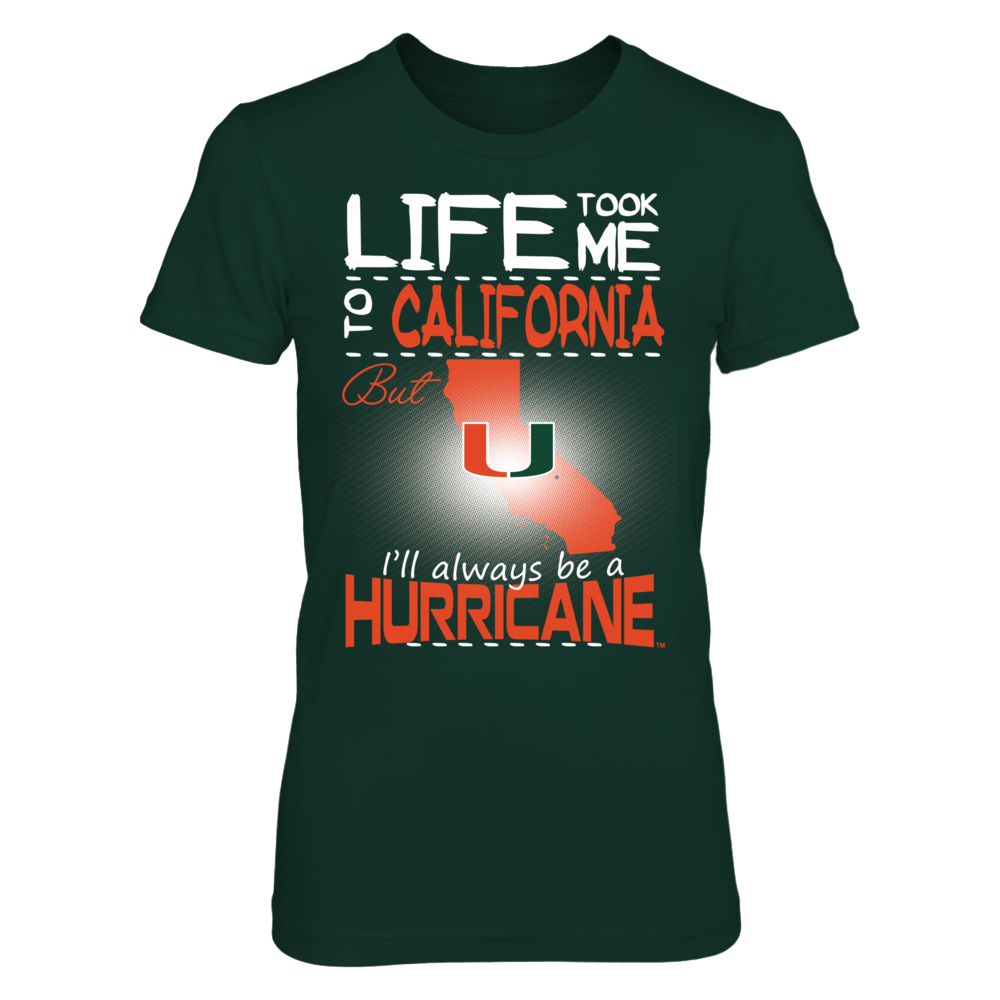 Miami Hurricanes - Life Took Me To California Front picture