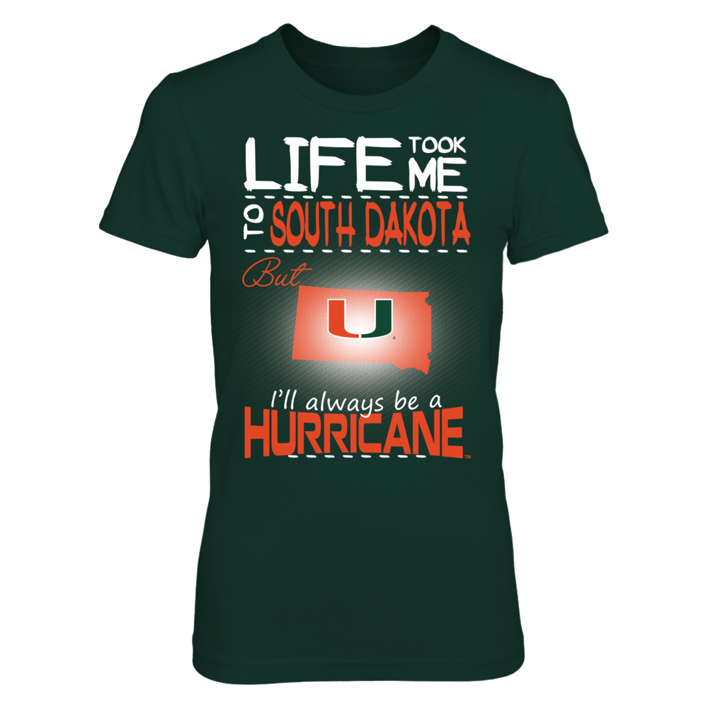 Miami Hurricanes - Life Took Me To South Dakota Front picture