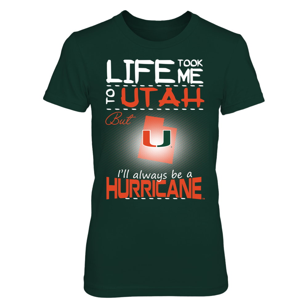 Miami Hurricanes - Life Took Me To Utah Front picture