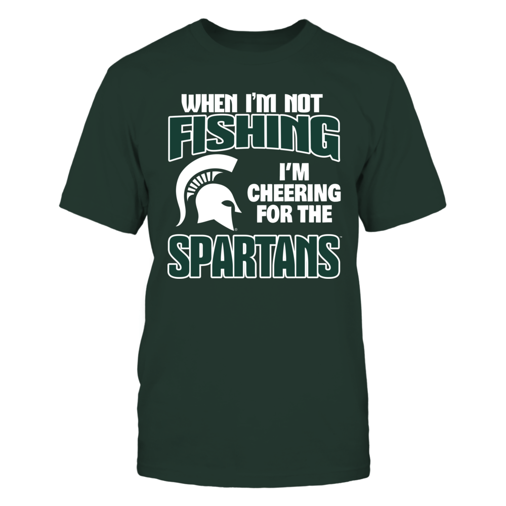 When I'm Not Fishing - Michigan State Spartans Front picture