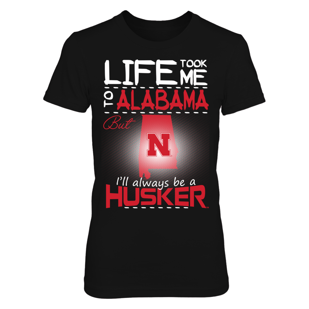 Nebraska Cornhuskers - Life Took Me To Alabama Front picture