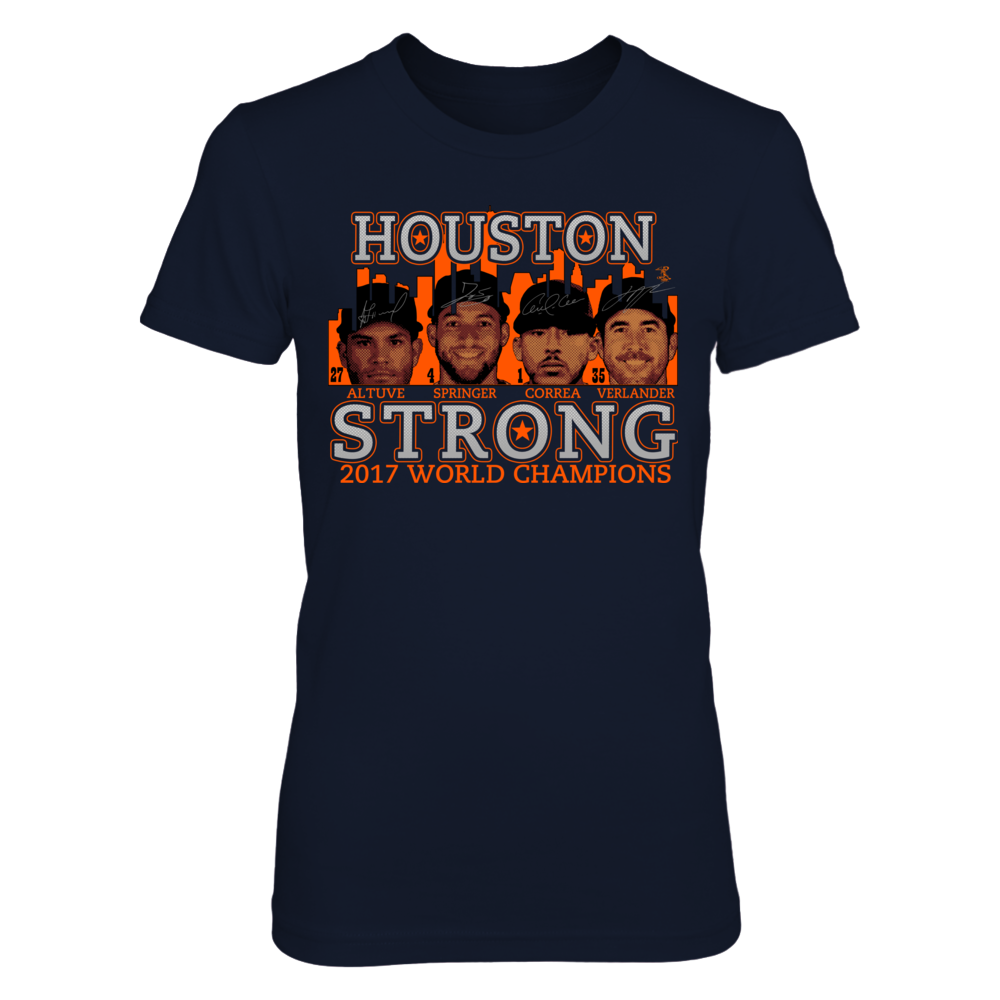 HOUSTON STRONG 2017 WORLD CHAMPIONS Front picture