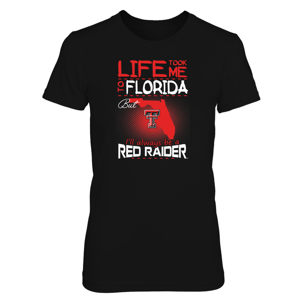 Texas Tech Red Raiders - Life Took Me To Florida Front picture