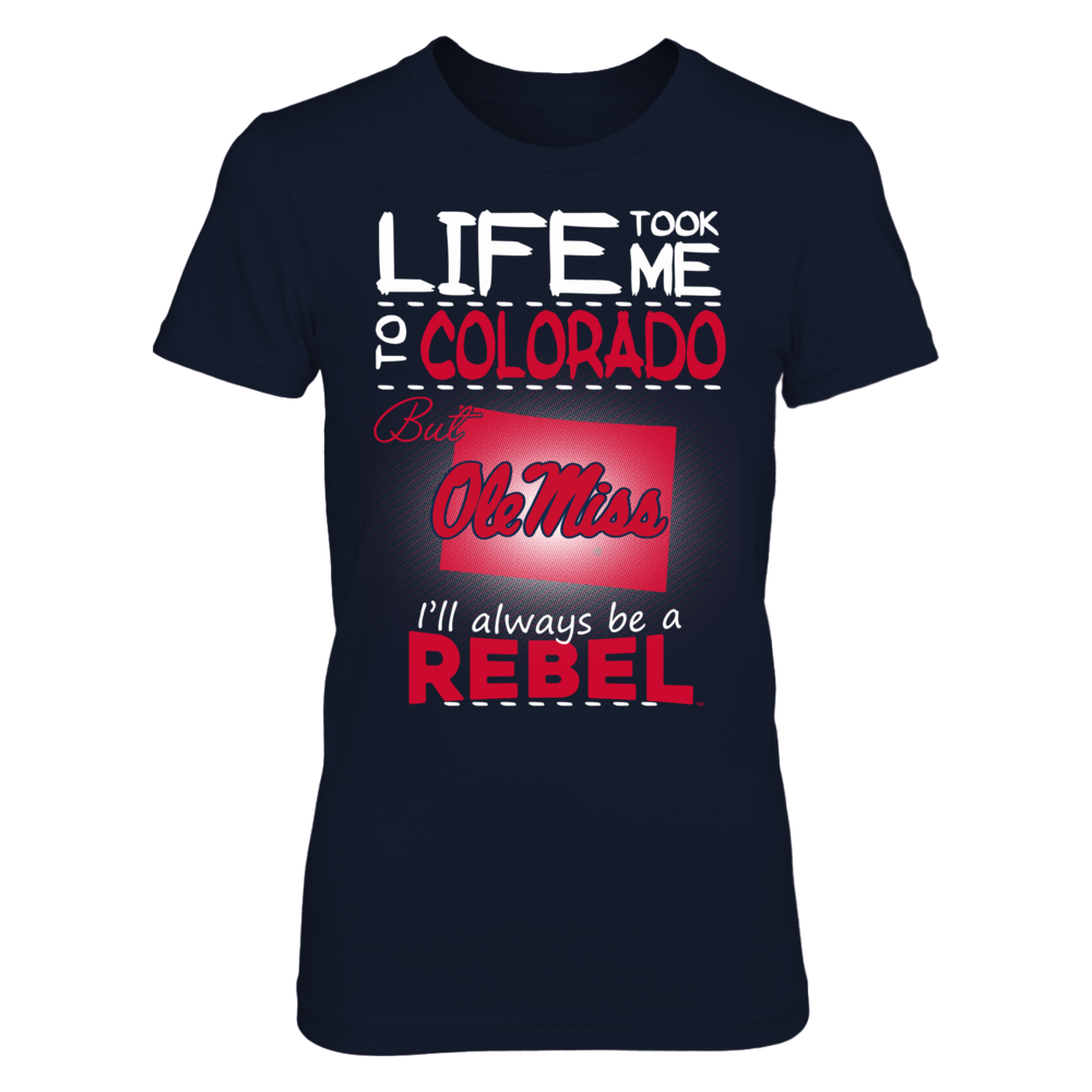 Ole Miss Rebels - Life Took Me To Colorado Front picture