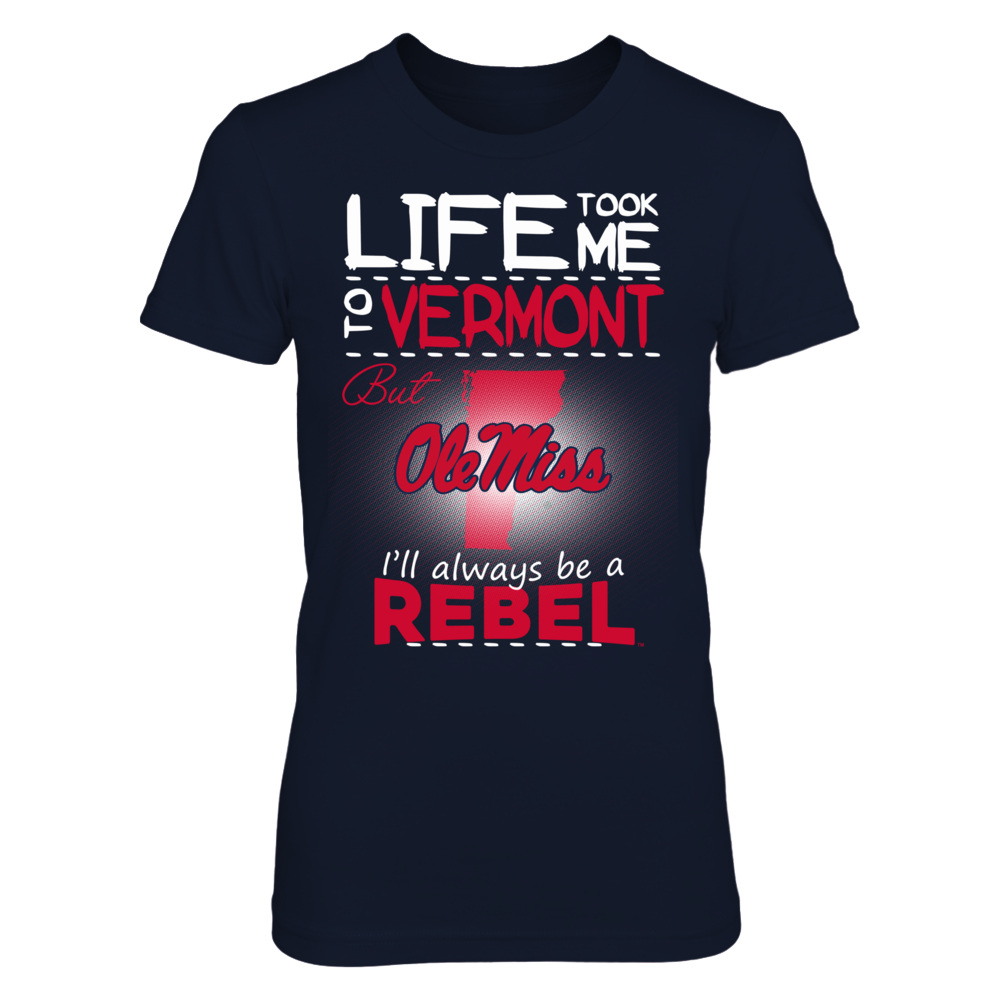 Ole Miss Rebels - Life Took Me To Vermont Front picture