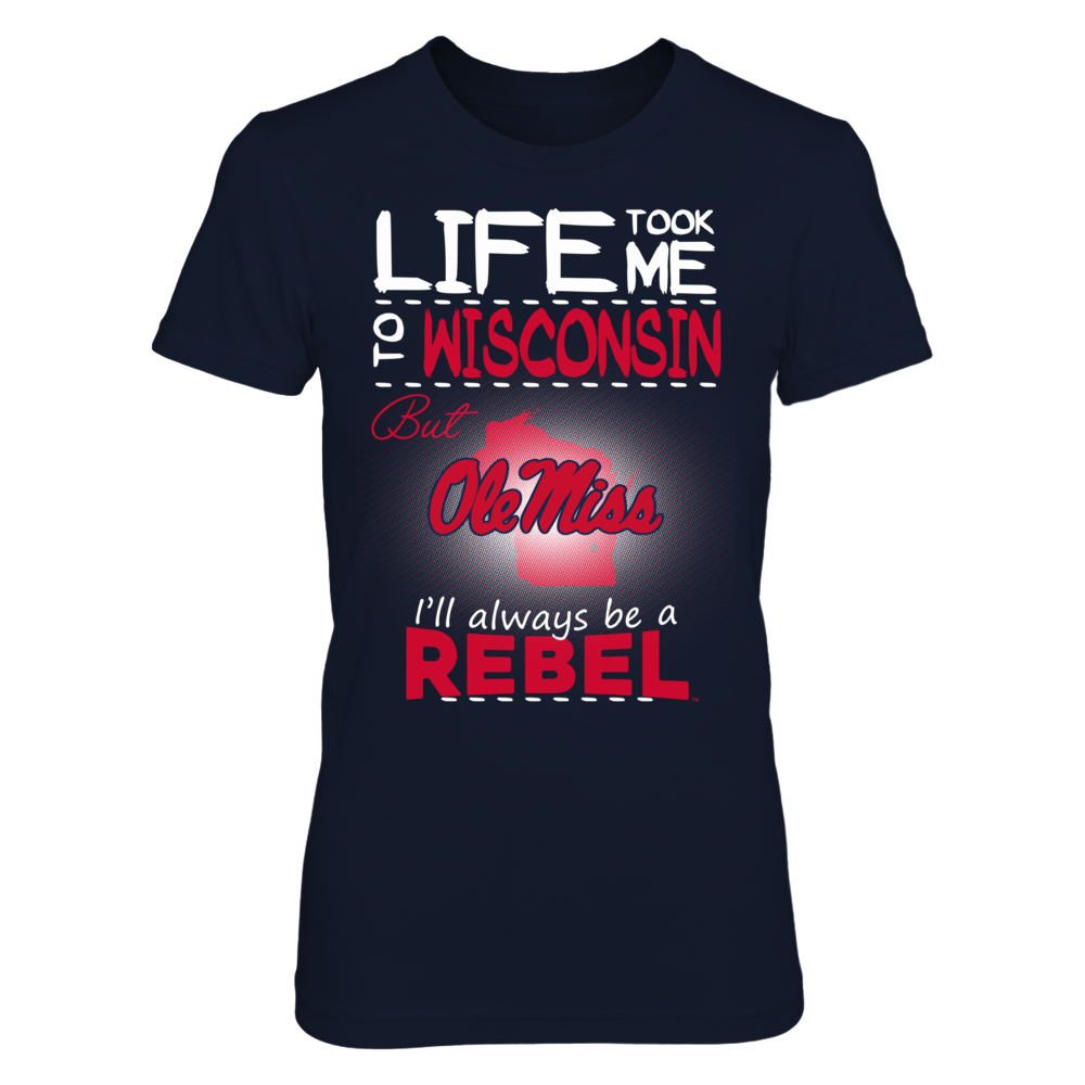 Ole Miss Rebels - Life Took Me To Wisconsin Front picture