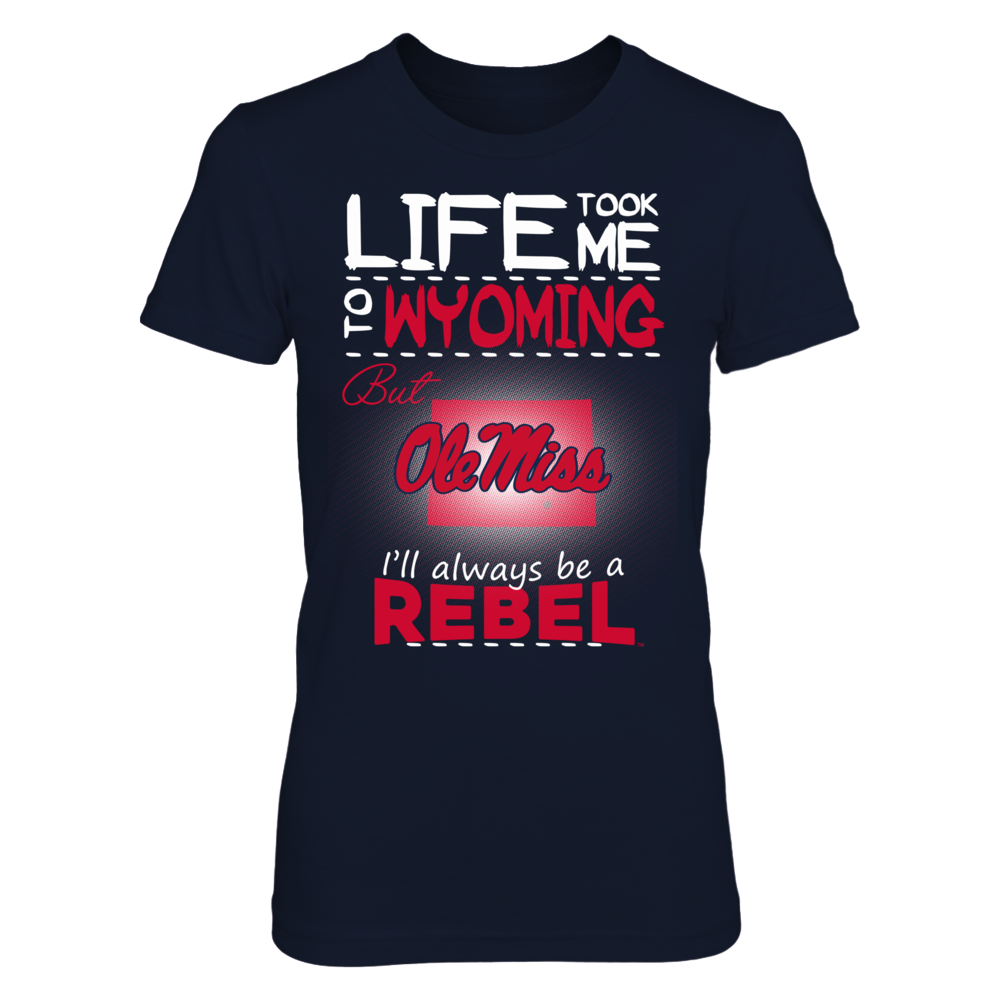 Ole Miss Rebels - Life Took Me To Wyoming Front picture
