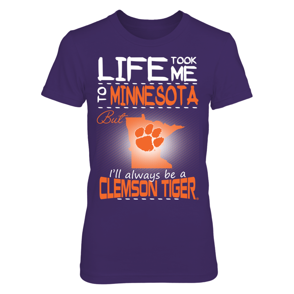 Clemson Tigers - Life Took Me To Minnesota Front picture
